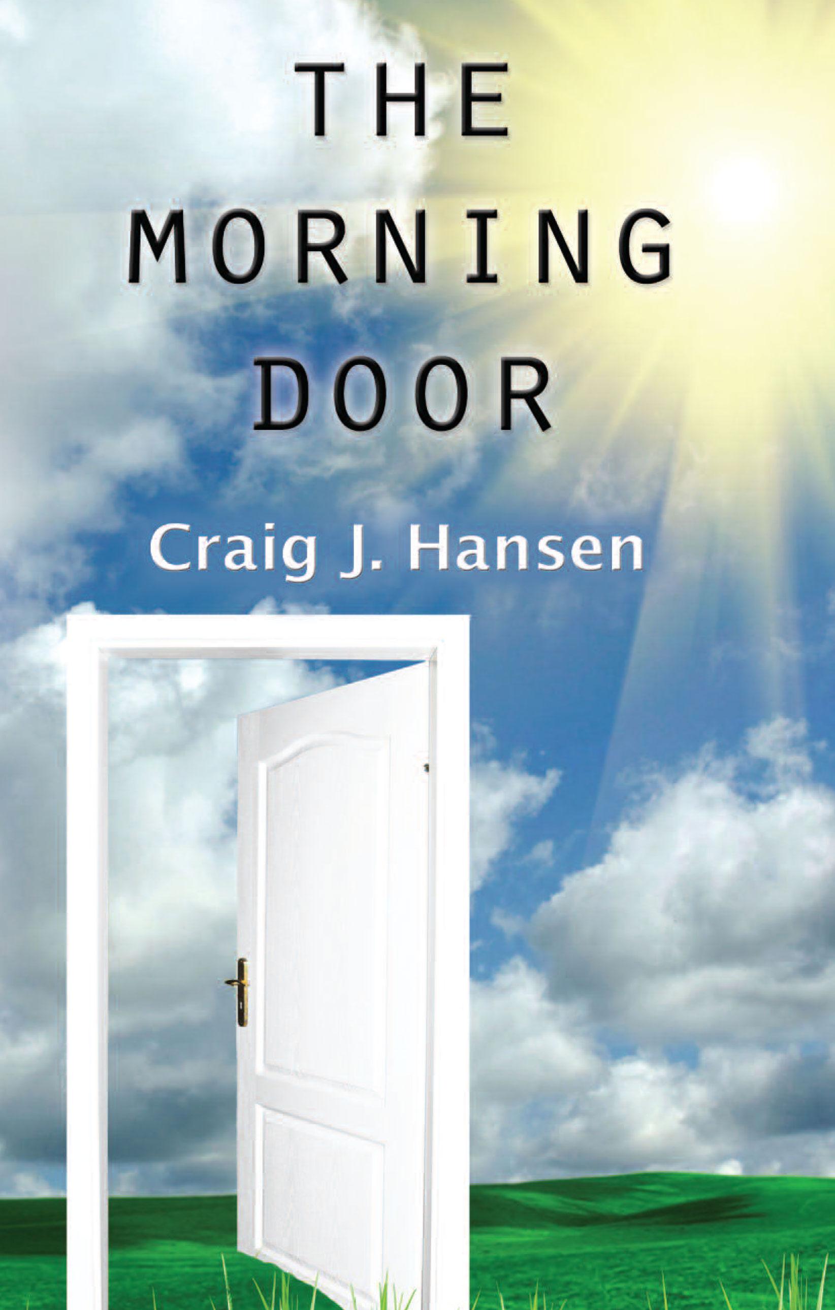 The Morning Door by Craig J. Hansen